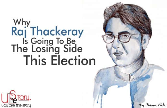raj-thackeray-going-losing-side-election-