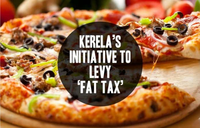 kerelas-initiative-levy-fat-tax-