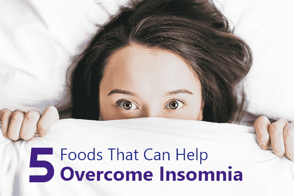 5-foods-that-can-help-overcome-insomnia