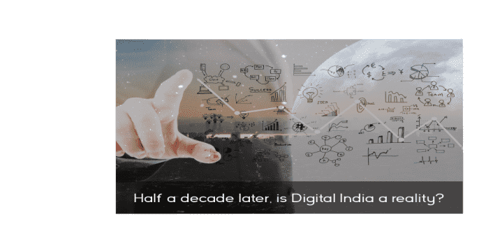 half-decade-later-digital-india-reality/