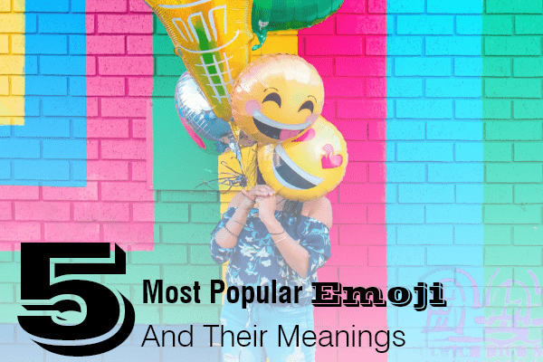 5-most-popular-emoji-and-their-meanings