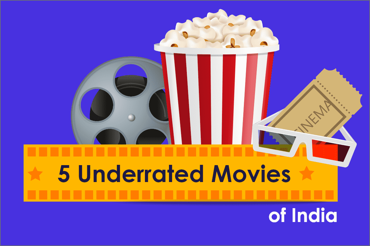 5-underrated-movies-of-india