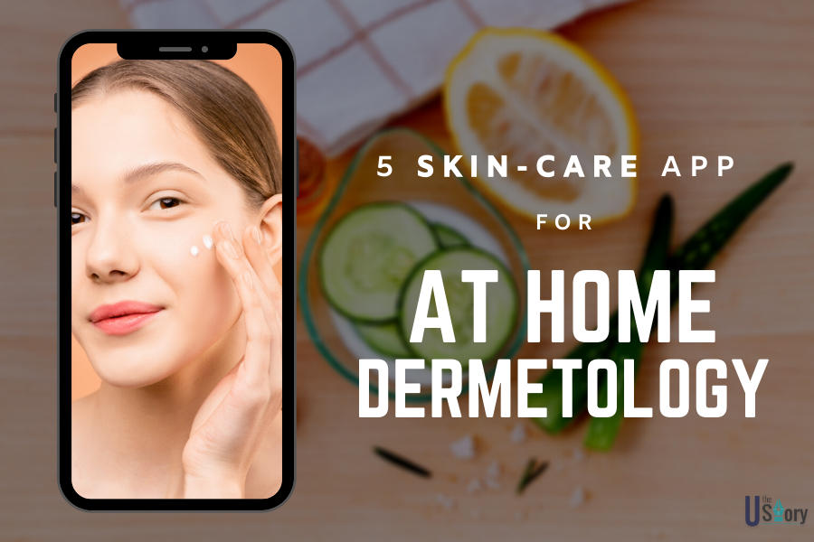 5-skin-care-apps-for-at-home-dermatology