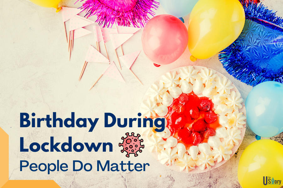 birthday-during-the-lockdown-people-do-matter