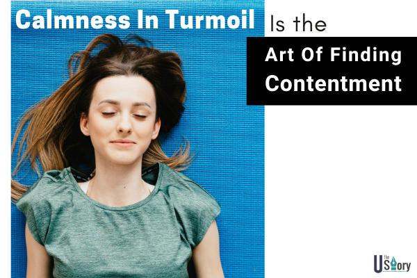 calmness-in-turmoil-is-the-art-of-finding-contentment