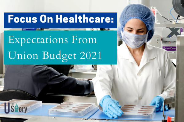 focus-on-healthcare-expectations-from-union-budget-2021