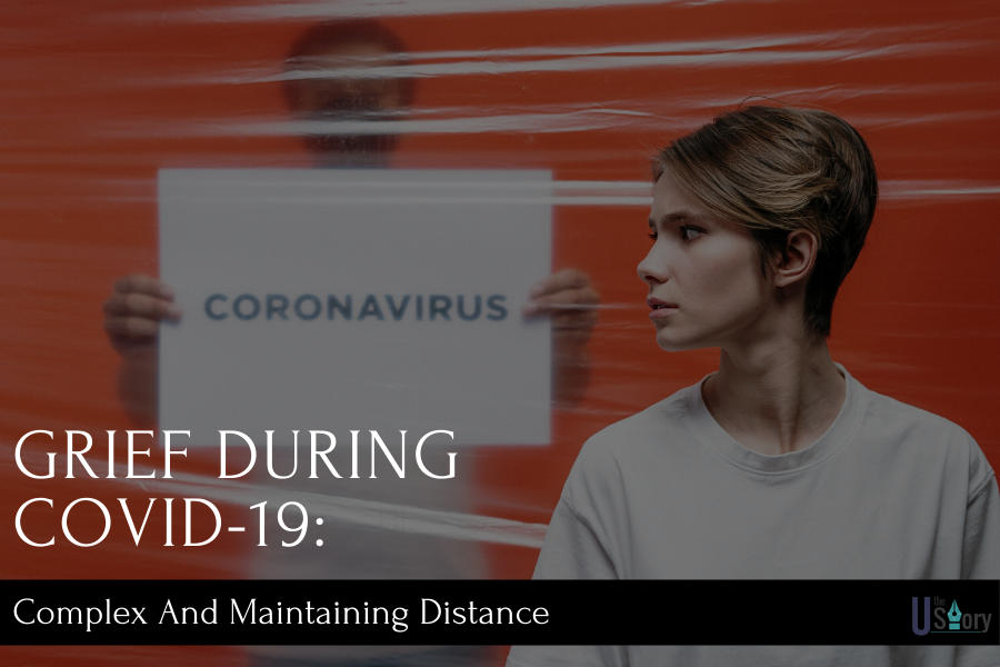 grief-during-covid-19-complex-and-maintaining-distance
