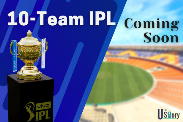 ipl-can-have-10-teams-from-next-edition-details-and-process-explained