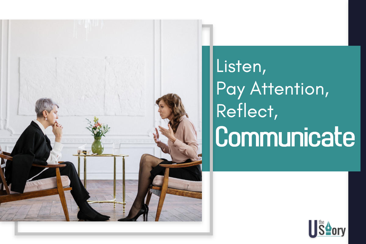 listen-pay-attention-reflect-communicate