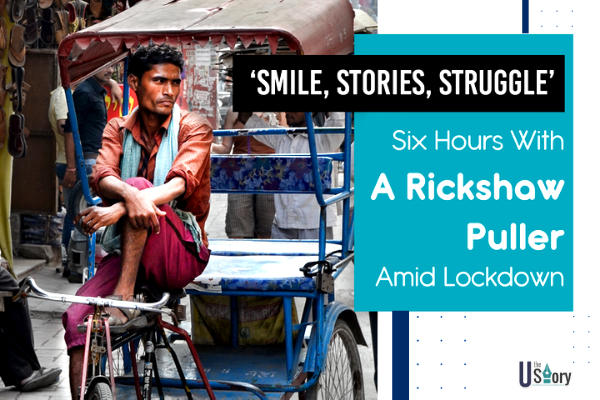smile-stories-struggle-six-hours-with-a-rickshaw-puller-amid-lockdown